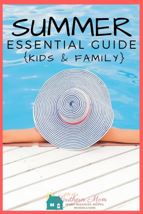 Do you have everything to enjoy summer to the fullest? Life of a Southern Mom has teamed up with some of our favorite Companies to bring you our Summer Essentials Guide. Here you will find summer musts for the whole family.