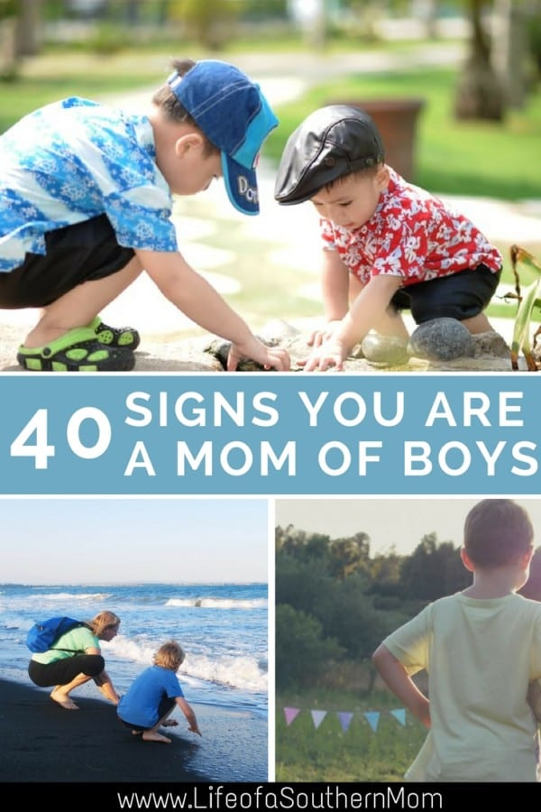 Here's a list of signs to know if you are a mom of boys.