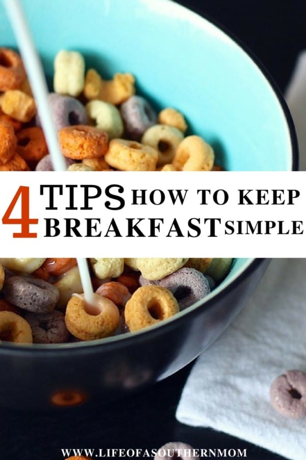 Here are some helpful tips for keeping breakfast simple.
