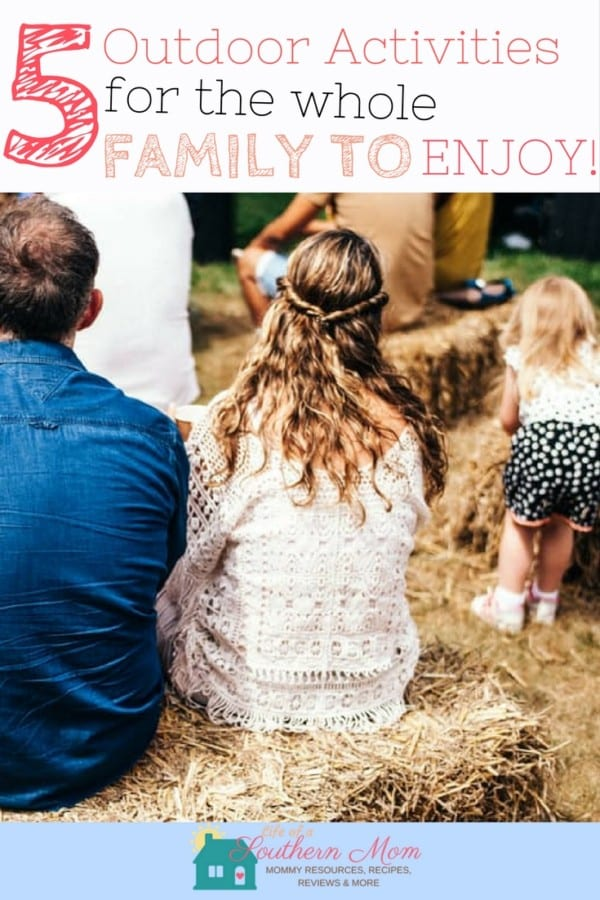 5 Outdoor Activities that Get the Whole Family Moving