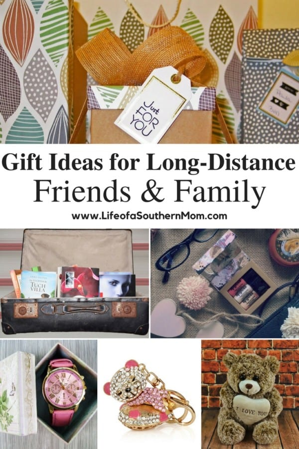 Gift ideas for Long Distance Friends and Family